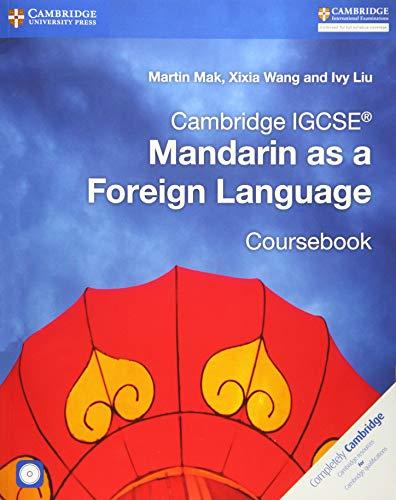 9781316629840: Cambridge IGCSE® Mandarin as a Foreign Language Coursebook with Audio CDs (2) (Cambridge International IGCSE)