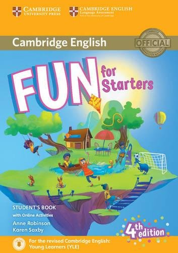 Fun for Starters Student's Book with Online: Anne Robinson, Karen