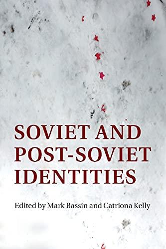 9781316631973: Soviet and Post-Soviet Identities