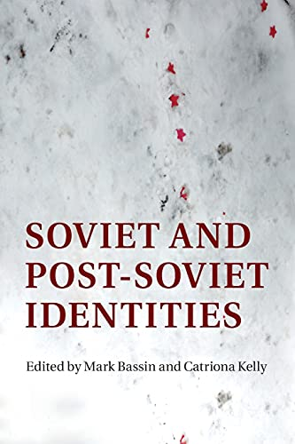 9781316631973: Soviet and Post-Soviet Identities