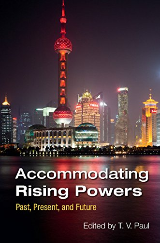 9781316633946: Accommodating Rising Powers South Asia Edition