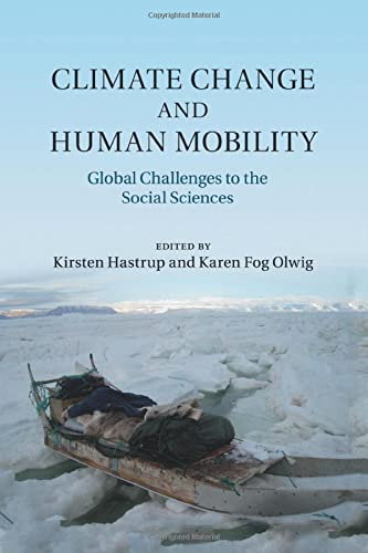 9781316635254: Climate Change and Human Mobility: Challenges to the Social Sciences