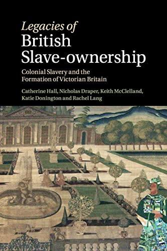 9781316635261: Legacies of British Slave-Ownership