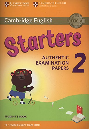 9781316636237: Cambridge English Young Learners 2 for Revised Exam from 2018 Starters Student's Book: Authentic Examination Papers (Cambridge Young Learners Engli)