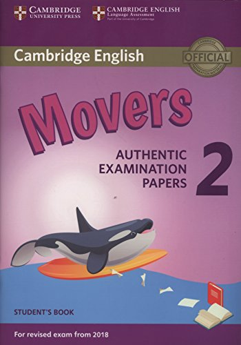 9781316636244: Cambridge English Young Learners 2 for Revised Exam from 2018 Movers Student's Book: Authentic Examination Papers [Lingua inglese]: Vol.