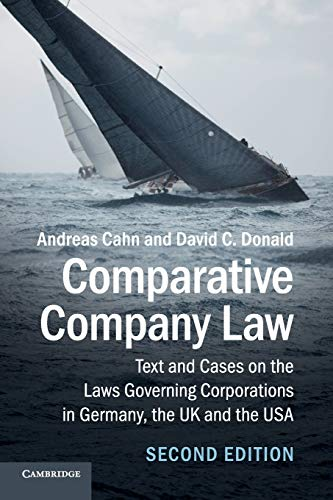 Comparative Company Law: Text and Cases on: Andreas Cahn, David
