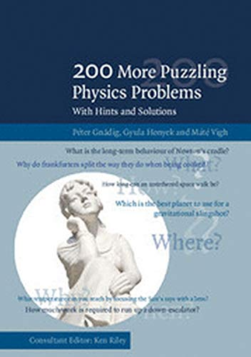 9781316640685: 200 More Puzzling Physics Problems