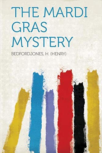 9781318028788: The Mardi Gras Mystery