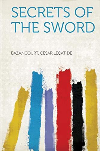 9781318093854: Secrets of the Sword