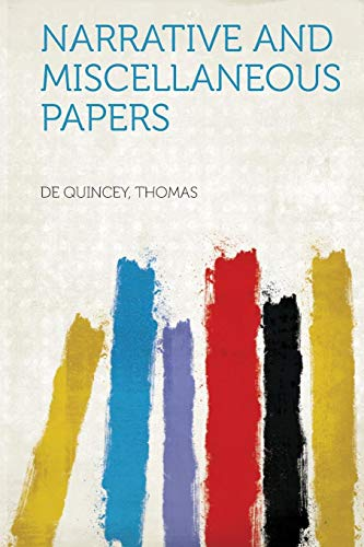 9781318771141: Narrative and Miscellaneous Papers