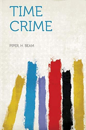 9781318835966: Time Crime