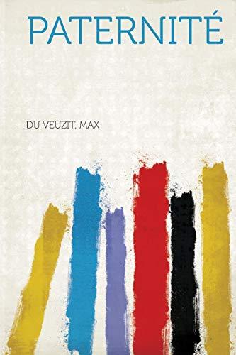 Paternità (French Edition) Max, Du Veuzit