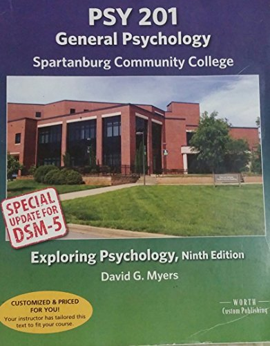 PSY 201 General Psychology and Study Guide for Spartanburg: David G Myers