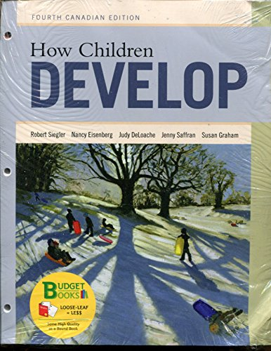 9781319002664: How Children Develop Fourth Canadian Edition