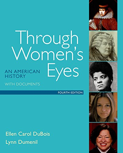 9781319003128: Through Women's Eyes: An American History with Documents
