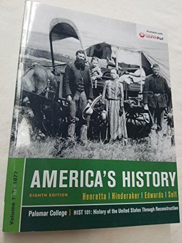 9781319004606: Americas History 8th Edition Palomar College Hist 101 Volume 1: To 1877