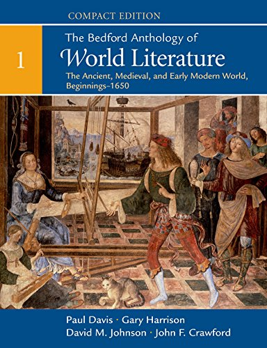 9781319005955: The Bedford Anthology of World Literature, Compact Edition, Volume 1: The Ancient, Medieval, and Early Modern World (Beginnings)