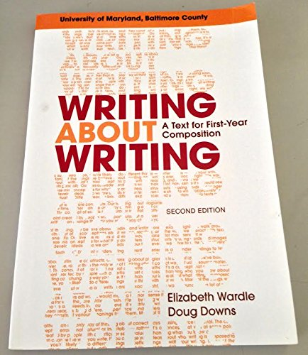 9781319006587: writing about writing: first year composition