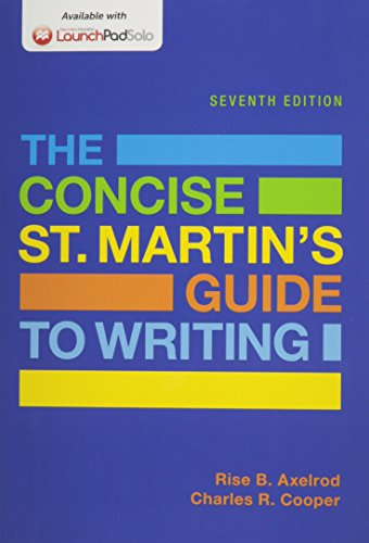 Concise St. Martin's Guide To Writing 7e & Launchpad Solo For The Concise St. Martin's Guide To Writing 7e