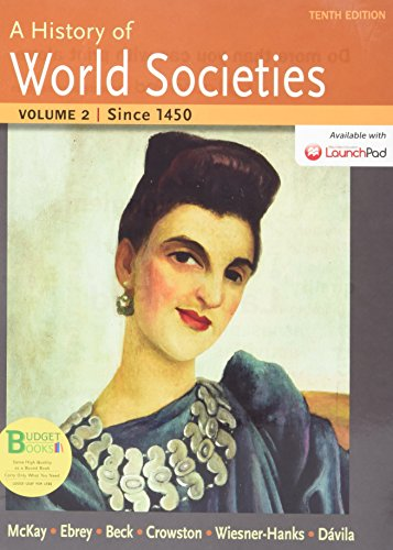 9781319007003: Loose-leaf Version for A History of World Societies 10e V2 & LaunchPad for A History of World Societies 10e (Six Month Access)