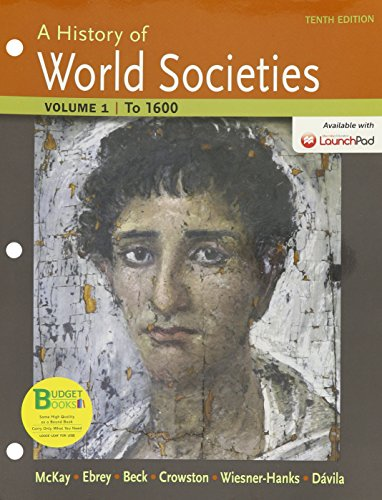 9781319007010: Loose-leaf Version for A History of World Societies 10e V1 & LaunchPad for A History of World Societies 10e (Six Month Access)