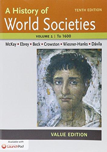 9781319007034: History of World Societies, Value Edition 10e V1 & LaunchPad for A History of World Societies 10e (Six Month Access)