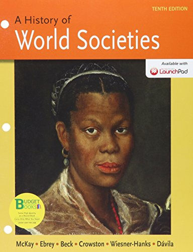 9781319007096: Loose-leaf Version of History of World Societies 10e Combined Volume & LaunchPad for A History of World Societies 10e CMB (One Year Access)
