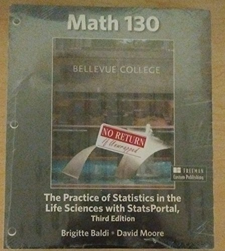 9781319008017: Math 130 The Practice of Statistics in the Life Sciences with StatsPortal Bellevue College
