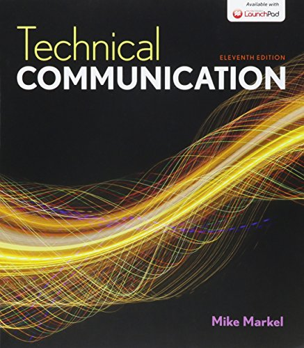 Technical Communication 11e & LaunchPad for Technical: Markel, Mike