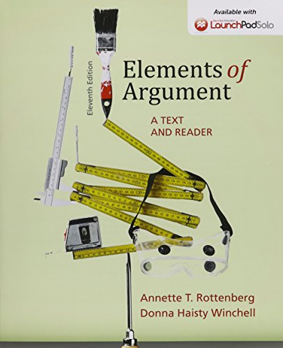 9781319010799: Elements of Argument 11e & LaunchPad Solo for Elements of Argument 11e and Structure of Argument 8e (Six Month Access)