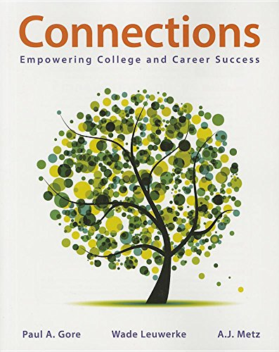 9781319012342: Loose-Leaf Version for Connections: Empowerment for College and Success