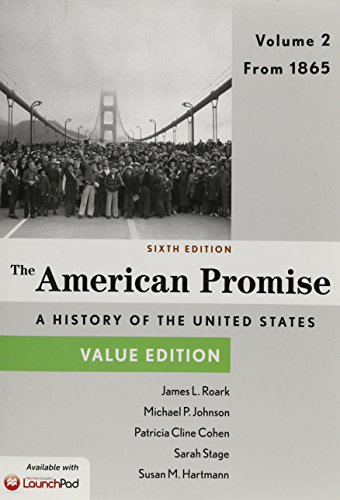 9781319014759: America Promise, Value Edition 6e V2 & LaunchPad for The American Promise and Value Edition 6e (Six Month Access)