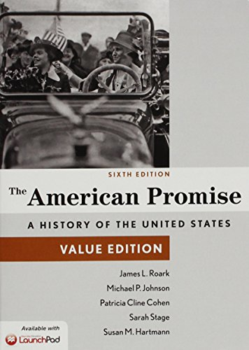 9781319014797: American Promise, Value Edition 6e Combined Volume & LaunchPad for American Promise, Combined and Value Edition 6e (Twelve Month Access)