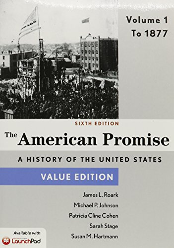 9781319014803: American Promise, Value Edition 6e V1 & LaunchPad for The American Promise and Value Edition 6e (Six Month Access)