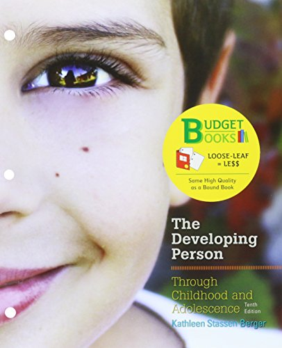 9781319016982: Loose-leaf Version for Developing Person Through Childhood & Adolescence 10e & LaunchPad for Berger's Developing Person Through Childhood & Adolescence 10e (Six Month Access)