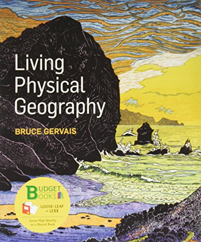 9781319017194: Loose-leaf Version for Living Physical Geography & LaunchPad for Gervais' Living Physical Geography (Six Month Access)