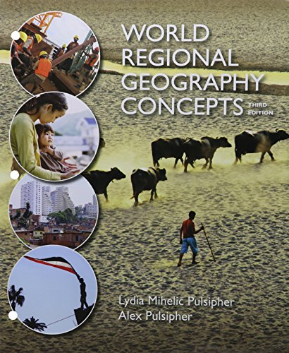 9781319017217: Loose-leaf Version for World Regional Geography Concepts 3e & LaunchPad for Pulsipher's World Regional Geography Concepts 3e (Six Month Access)