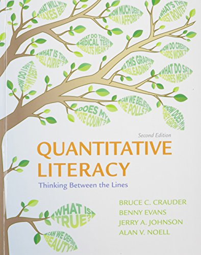 9781319017255: Quantitative Literacy 2e C & LaunchPad for Crauder's Quantitative Literacy 2e (Twelve Month Access)