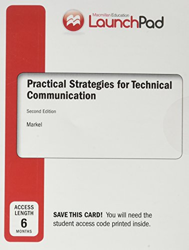 LaunchPad for Practical Strategies for Technical Communication: Markel, Mike