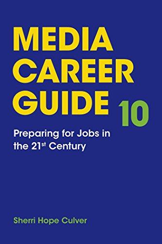 Media Career Guide: Preparing for Jobs in the 21st Century: Culver, Sherri Hope; Seguin, James
