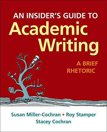 9781319020309: An Insider's Guide to Academic Writing: A Brief Rhetoric