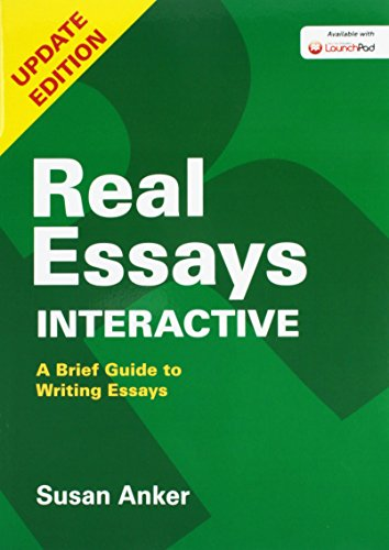 9781319020507: Real Essays Interactive Reprint & LaunchPad for Real Essays Interactive (Six Month Access)