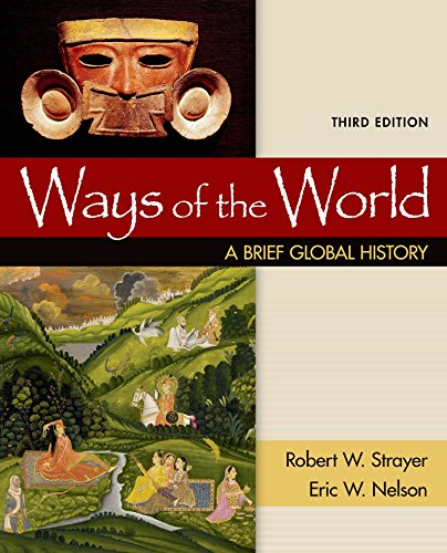 9781319022518: Ways of the World: A Brief Global History, Combined Volume