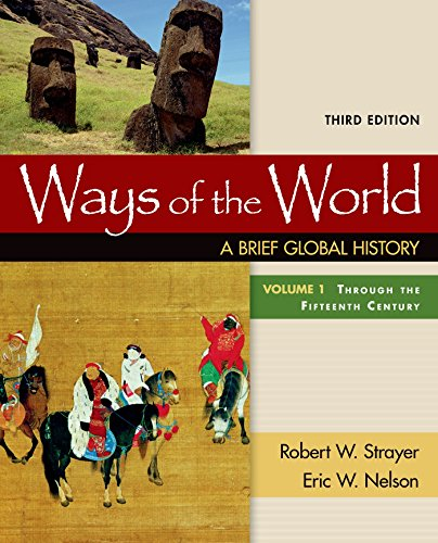 Ways of the World: A Brief Global: Strayer, Robert W.;