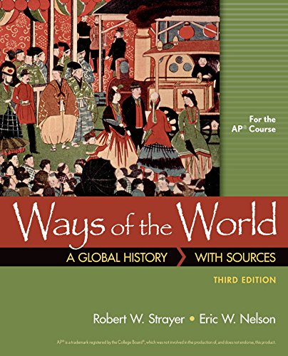 Ways of the World with Sources for: Robert W. Strayer