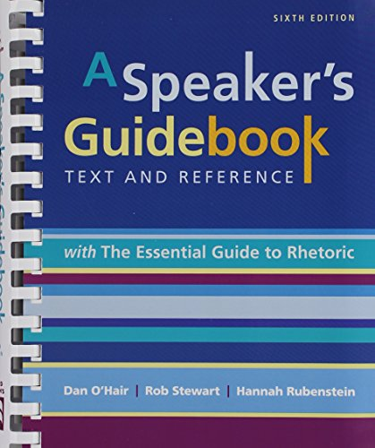 9781319027209: A Speaker's Guidebook with The Essential Guide to Rhetoric & LaunchPad Six Month Access