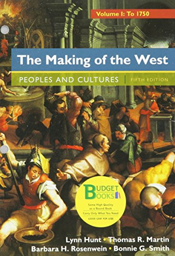 9781319027537: Loose-Leaf Version for The Making of the West, Volume 1: To 1750: Peoples and Cultures: A Concise History