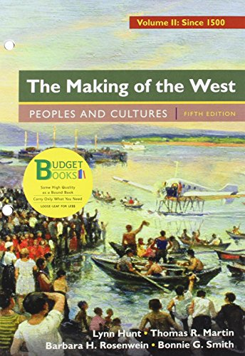 9781319027544: Loose-Leaf Version for The Making of the West, Volume 2: Since 1500: Peoples and Cultures