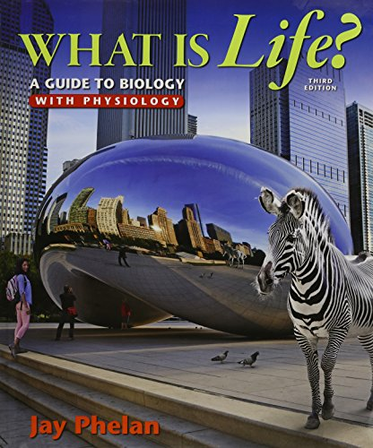 9781319028428: What is Life? A Guide to Biology with Physiology & LaunchPad Six Month Access