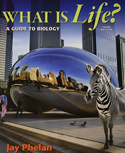9781319028503: What Is Life? a Guide to Biology 3e & Launchpad for Phelan's What Is Life? (Six Month Access) 3e